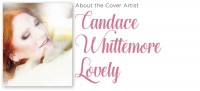 About the Artist - Candace Whittemore Lovely