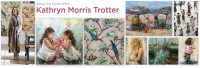 About the Artist - Kathryn Morris Trotter