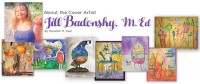 About the Artist - Jill Badonsky, M.Ed