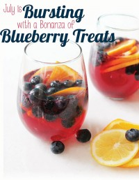 July is Bursting with a Bonanza of Blueberry Treats