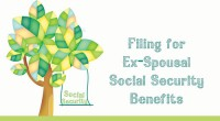 Filing for Ex-Spousal Social Security Benefits