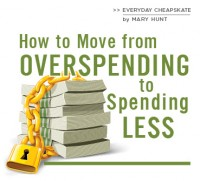 How to Move from Overspending to Spending Less