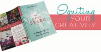 Igniting Your Creativity