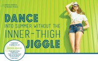 Dance into Summer Without the Inner-Thigh Jiggle