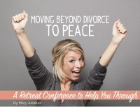 Moving Beyond Divorce to Peace