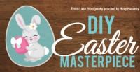 DIY Easter Masterpiece
