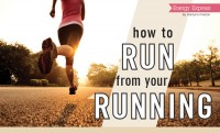 How to Run from Your Running