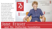 Jane Fraser and the Stuttering Foundation