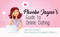 Phoebe Jayne's Guide to Online Dating