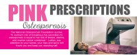 Pink Prescriptions: Osteoporosis