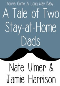 A Tale of Two Stay-at-Home Dads