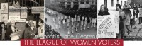Celebrating the Centennial of The League of Women Voters