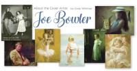 About the Artist -  Joe Bowler