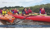 Kayaking 7th Graders, New Oyster Reefs & Extraordinaire Trash Removers