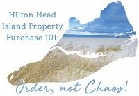Life & Order: Hilton Head Island Property Purchase 101