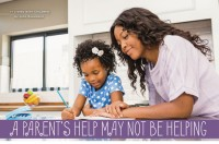 Parenting - A Parent's Help May Not Be Helping