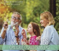Grand-families Can Have Grand Problems