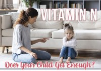 Vitamin N: Does Your Child Get Enough?
