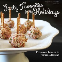 Party Favorites for the Holidays